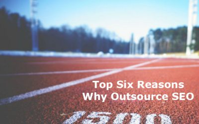 Top Six Reasons Why SMB Owners Should Outsource SEO